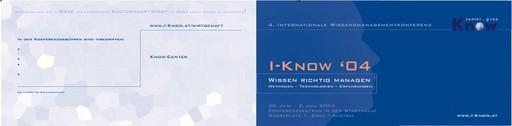 I-KNOW 04 - 4. Internationale Konferenz zum Thema Wissensmanagement