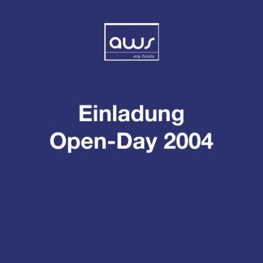 Open Day austria wirtschaftsservice, 19. November 2004