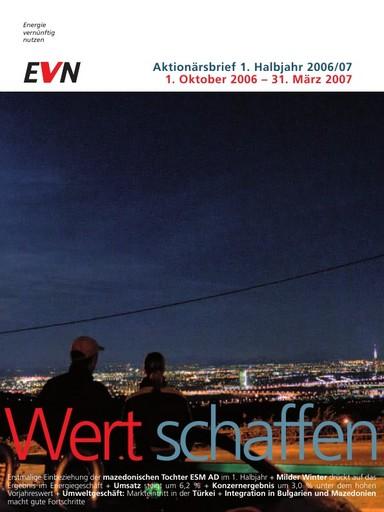 EVN AG: Geschäftsverlauf im 1. Halbjahr 2006/07 (1. Oktober 2006 - 31. März 2007)