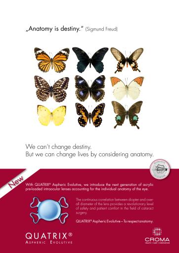 'Anatomy is destiny' - Kreativkampagne für die künstliche Linse QUATRIX (R) Aspheric Evolutive