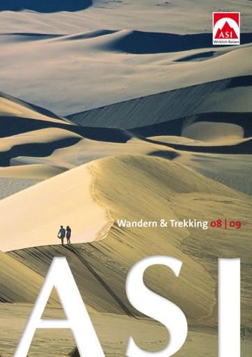 """Der neue ASI-Katalog """"Wandern & Trekking 08/09"""" ist ab sofort erhältlich und unter www.asi.at kostenlos zu bestellen. Erhältlich auch im guten Reisebüro."""
