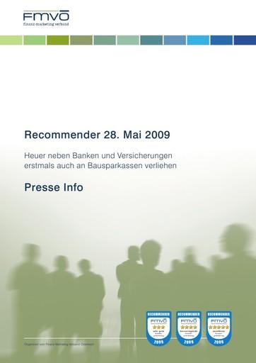 Recommender 28. Mai 2009 - Heuer neben Banken und Versicherungen erstmals auch an Bausparkassen verliehen - BILD/ANHANG