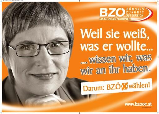 """BZÖ-Plakatpräsentation: """"Weil sie weiß, was er wollte…wissen wir, was wir an ihr haben."""""""
