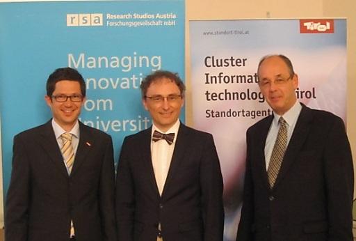 Im Bild v. l.: Mag. Franz Unterluggauer (Standortagentur Tirol),Dipl.-Inform. Christoph Holz (Wirtschaftskammer Tirol), Prof. Peter A. Bruck (RSA FG)