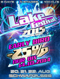 "Bild zu ""Lake Festival Vol. 6"" feat. the top DJs of the world! 20./21./22.08.2015"