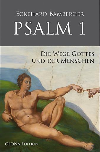 """Facebook verbietet das Cover des Buches """"Psalm 1 – Die Wege Gottes und der Menschen"""" auf dem Michelangelos """"Gottvater erschuf den Menschen"""" zu sehen ist."""