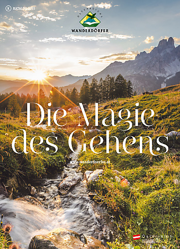 """Der neue Wanderdörferkatalog """"Die Magie des Gehens"""" 2015"""