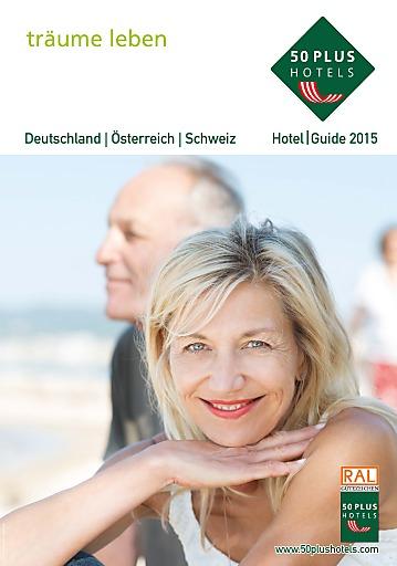 """50plus Hotels sprechen die qualitätsorientierten """"Best Ager"""" an: www.50plusHotels.at. Dieses Urlaubersegment wird bis 2025 laut einer Trendstudie der Deutschen Reiseanalyse um 9% wachsen."""
