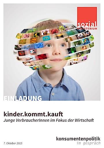 """Aviso Sozialministerium: Tagung """"kinder.kommt.kauft. Junge VerbraucherInnen im Fokus der Wirtschaft"""" am 7. Oktober in Wien"""