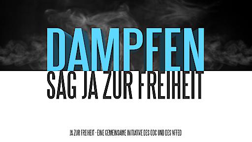 """Aktionsbild """"Dampfen - sag Ja zur Freiheit"""""""