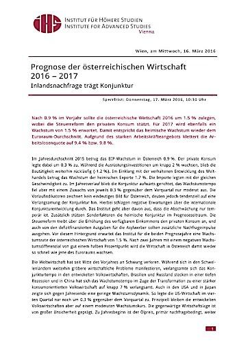 Prognose der österreichischen Wirtschaft 2016 – 2017: Inlandsnachfrage trägt Konjunktur