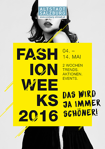Von 4. bis 14. Mai 2016 wird die Salzburger Altstadt bei den Fashion Weeks zur Modemetropole.