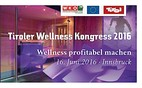 Wellness profitabel machen – beim Tiroler Wellness Kongress