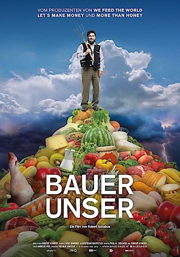 Filmplakat BAUER UNSER - © Filmladen Filmverleih