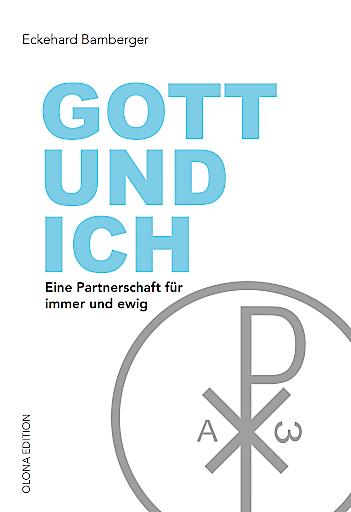 Buchcover Eckehard Bamberger - Gott und Ich
