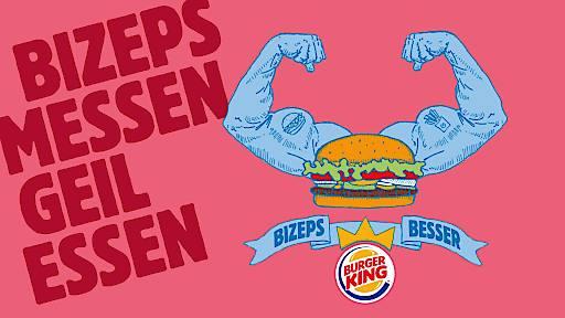 BURGER KING® - Bizeps messen. Geil essen.