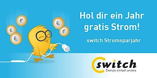 """Mitmachen und gewinnen – switch verlost das """"Stromsparjahr"""""""
