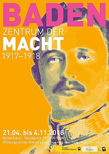 """Sujet der Ausstellung """"Baden Zentrum der Macht 1917-1918"""" im Kaiserhaus Baden"""