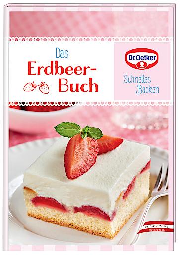 Das neue Dr. Oetker Erdbeer-Buch
