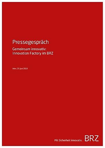 Gemeinsam innovativ: Innovation Factory im BRZ eröffnet