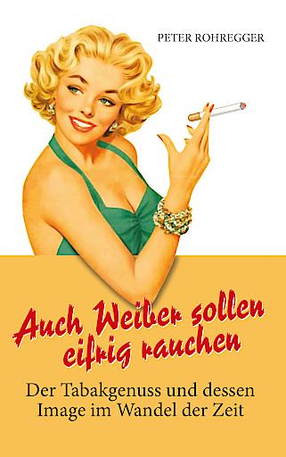 """Rauchende Frau auf Buchcover """"Auch Weiber sollen eifrig rauchen"""""""