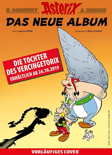 """Vorläufiges Cover des neuen Asterix-Bandes 38: """"Die Tochter des Vercingetorix"""". Weiterer Text über ots und www.presseportal.de/nr/8146 / Die Verwendung dieses Bildes ist für redaktionelle Zwecke honorarfrei. Veröffentlichung bitte unter Quellenangabe: """"obs/Egmont Ehapa Media GmbH/Egmont Ehapa Comic Collection"""""""