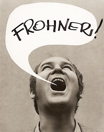 Adolf Frohner, Adolf Frohner schreit Frohner, 1960er-Jahre 39 x 30,5 cm Adolf Frohner gemeinnützige Privatstiftung Foto: unbekannt