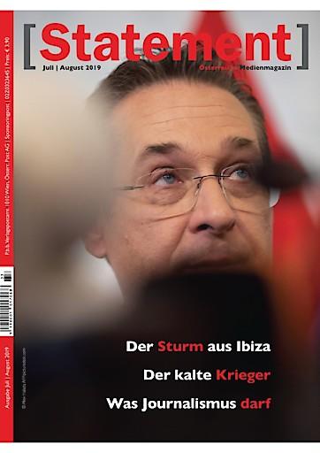 Ibiza und die Folgen – Das österreichische Medienmagazin [Statement] analysiert die Ibiza-Affäre aus journalistischer Sicht