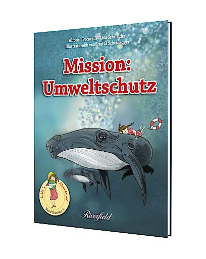"""""""Mission Umweltschutz"""" erscheint am 20.9.2019 im Riverfield Verlag"""