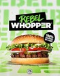 Bild zu BURGER KING® enthüllt den Rebel WHOPPER®: 100% Whopper – 0% Beef