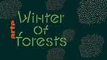 """Winter of Forests"": ARTE spürt im Januar dem Mythos Wald nach"