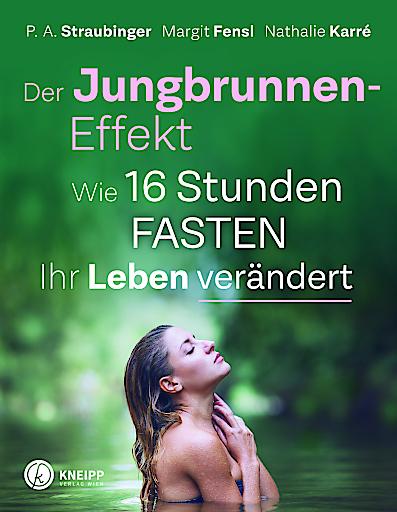 Erfolgreichstes Sachbuch 2019: Der Jungbrunnen-Effekt aus dem Kneipp-Verlag.