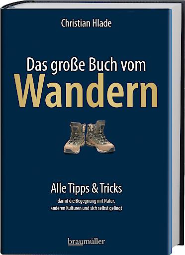 """Buchcover """"Das große Buch vom Wandern"""", erschienen im Braumüller Verlag"""