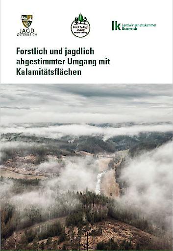 Broschüre: Forstlich und jagdlich abgestimmter Umgang mit Kalamitätsflächen