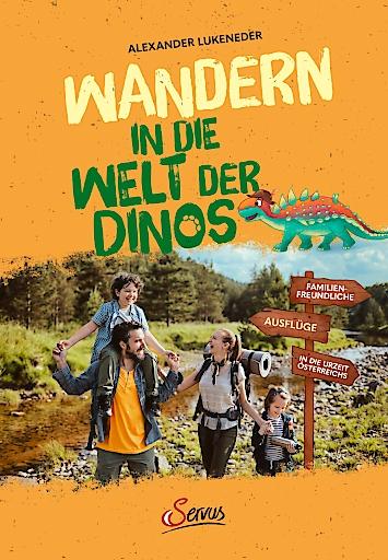"""Buchcover """"Wandern in die Welt der Dinos"""", Alexander Lukeneder, Servus Verlag, 2020"""