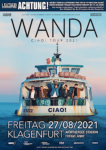 Konzertverschiebung aufgrund von Covid-19 | WANDA | FREIGELÄNDE WÖRTHERSEE STADION KLAGENFURT