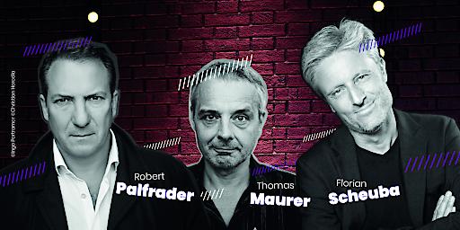 Robert Palfrader, Thomas Maurer und Florian Scheuber machen den Auftakt auf der virtuellen Bühne.