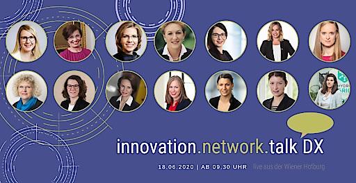 Die hochkarätige Teilnehmerinnenliste des Innovation Network Talks mit Liveübertragung aus der Wiener Hofburg am 18. Juni 2020