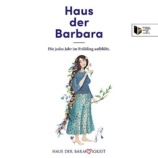 Eines von fünf Kampagnen-Sujets: Das Haus der Barbara