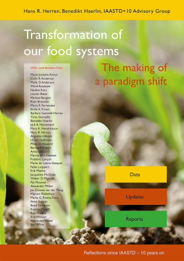 "Book cover ""Transformation of our food systems - The making of a paradigm shift""; published September 2020 by a team of 40 international experts. Credits: Biovision Foundation / Foundation on Future Farming / Weiterer Text über ots und www.presseportal.ch/de/nr/100018521 / Die Verwendung dieses Bildes ist für redaktionelle Zwecke honorarfrei. Veröffentlichung bitte unter Quellenangabe: ""obs/Biovision Stiftung für ökologische Entwicklung"""