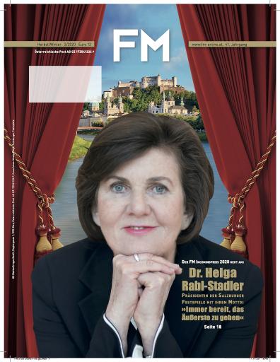 Coverfoto Fachmagazin FM Der FM Incomingpreis 2020 geht an Dr. Helga Rabl-Stadler, Präsidentin der Salzburger Festspiele