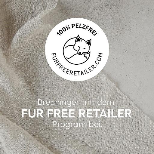 """Breuninger ist Mitglied des Fur Free Retailer Program / Weiterer Text über ots und www.presseportal.de/nr/105224 / Die Verwendung dieses Bildes ist für redaktionelle Zwecke honorarfrei. Veröffentlichung bitte unter Quellenangabe: """"obs/E.Breuninger GmbH & Co."""""""