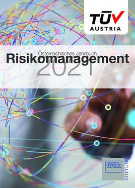 TÜV AUSTRIA: Österreichisches Jahrbuch für Risikomanagement 2021