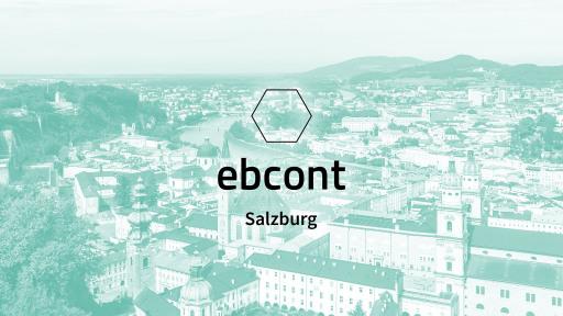 EBCONT Salzburg eröffnet neu im April 2021.