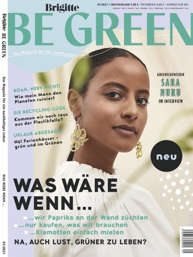 Cover_BRIGITTE Be Green_EVT: 21.4.2021 / Weiterer Text über ots und www.presseportal.de/nr/142942 / Die Verwendung dieses Bildes ist für redaktionelle Zwecke unter Beachtung ggf. genannter Nutzungsbedingungen honorarfrei. Veröffentlichung bitte mit Bildrechte-Hinweis.