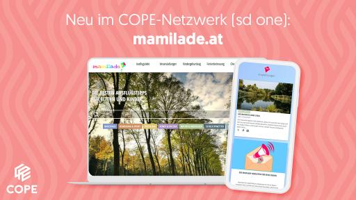 Jetzt wird's aktiv: Ausflugsportal mamilade.at erweitert das COPE-Netzwerk (sd one)