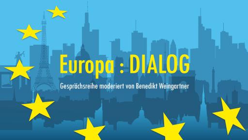 """Die OKTO-Gesprächsreihe """"Europa : DIALOG"""", moderiert von Benedikt Weingartner, analysiert und diskutiert aktuelle europapolitische Fragen und Entwicklungen."""