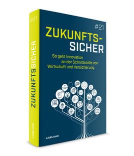 """Innovation und Versicherung als Symbiose: Funk gibt erstmalig das Jahrbuch """"Zukunftssicher"""" heraus"""