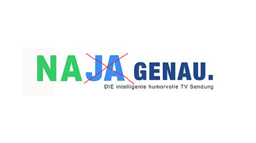 """""""NA (JA) GENAU."""" - die intelligent-humorvolle TV-Sendung."""