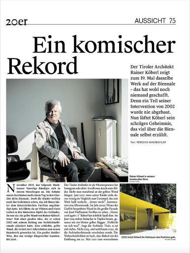 Rainer Köberl, geb. 1956, führt sein Büro in Innsbruck. Der Tiroler vertrat Österreich zweimal auf der Architekturbiennale, einmal im Jahr 2002 und gleich darauf 2004.